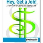 HEY, Get a Job Book for Teens & Young Adults Review!