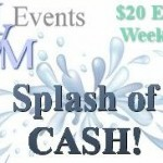 Enter to Win Splash of Cash!  ends 6/24