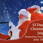 Christmas in July – 12 Days of Gifts to Win!!
