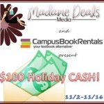 Last Chance Win $100 Holiday Cash from Campus Book Rentals US only ends 11/16.