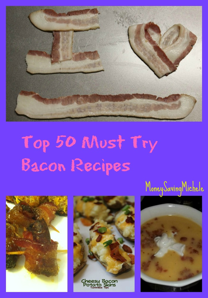 Top 50 Must Try Bacon Recipes!! You will want to pin this for later!!
