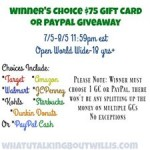 $75 Winner's Choice Gift Card or PayPal Giveaway!!