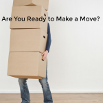 Are You Ready to Make a Move?