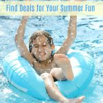 Find Deals for Your Summer Fun