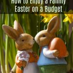 How to Enjoy a Family Easter on a Budget