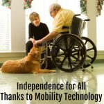 Independence for All Thanks to Mobility Technology